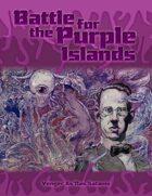 Battle For The Purple Islands
