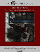 Battle Maps:  The Destroyed Command Center