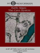 Battle Maps:  The Cave System
