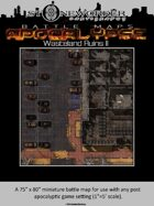 Battle Maps APOCALYPSE:  Wasteland Ruins II