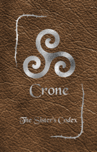Crone - The Sister's Codex (Lore Only)