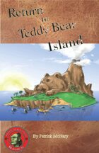 Return to Teddy Bear Island