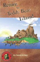 Return to Teddy Bear Island