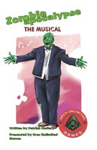Zombie Apocalypse the Musical