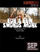 For A Few Swords More