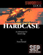 HardCASE: A Sword's Edge Adventure