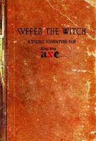 Suffer the Witch: A Kiss My Axe Adventure