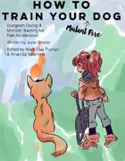 How to Train Your Mutant Fire Dog: Evolution Edition