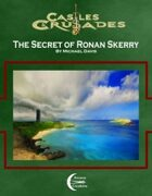 The Secret of Ronan Skerry (C&C)