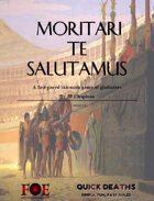 Moritari Te Salutamus