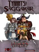 Tyrants of Saggakar: Legacies Campaign Guide
