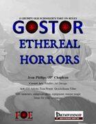 Gostor: Ethereal Horrors