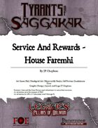 Legacies: ToS2-04A - Service and Rewards House Faremhi