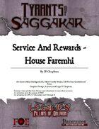 Legacies: ToS2-04A - Service and Rewards House Faremhi