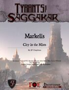Tyrants of Saggakar: Markelis City-in-the-Mists
