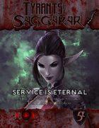 Tyrants of Saggakar: Service is Eternal (5e)