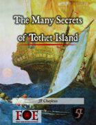 The Many Secrets of Tothet Island