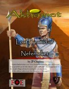 Akhamet: Lost Pyramid of Neferheket
