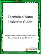 Tarnished Suns Universe Guide Version 1.0