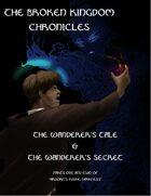 The Wanderer's Tale & The Wanderer's Secret