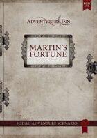 Martin's Fortune