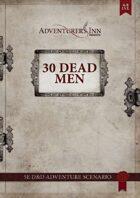 30 Dead Men