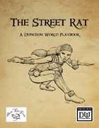 The Street Rat. A Dungeon World Playbook