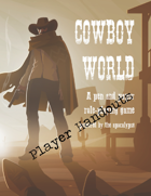 Cowboy World Player Handouts