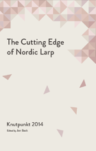The Cutting Edge of Nordic Larp