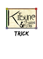 Kitsune: of Foxes and Fools Revised Tricks