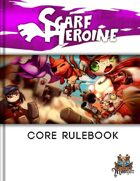 Scarf Heroine - The Free Family Wargame. Rules book and Quick reference
