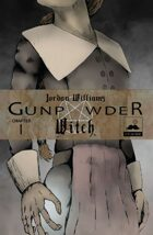 Gunpowder Witch Chapter 1