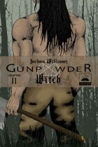 Gunpowder Witch Chapter 2