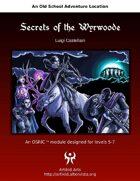 Secrets of the Wyrwoode