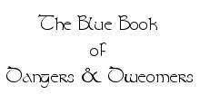 The Blue Book of Dangers & Dweomers