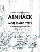Arnhack: More Magic Items