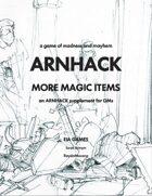 Arnhack: More Magic Items