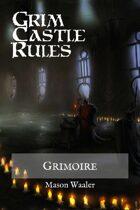 Grim Castle Rules - Grimoire