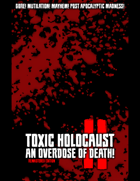 Toxic Holocaust II: An Overdose of Death! / Remastered Edition