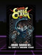 Super Chibi Clash: Complete Inaugural Season