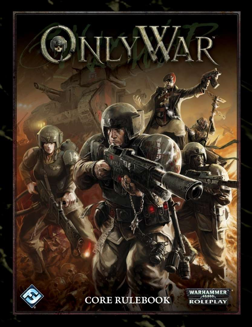 Only War: Core Rulebook
