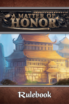 A Matter of Honor Rulebook