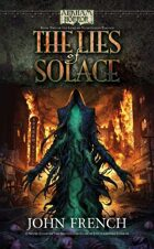 Arkham Horror: The Lies of Solace (Book 2 of the Lord of Nightmares Trilogy)