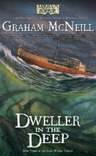 Arkham Horror: Dweller in the Deep (The Dark Waters Trilogy Book 3)
