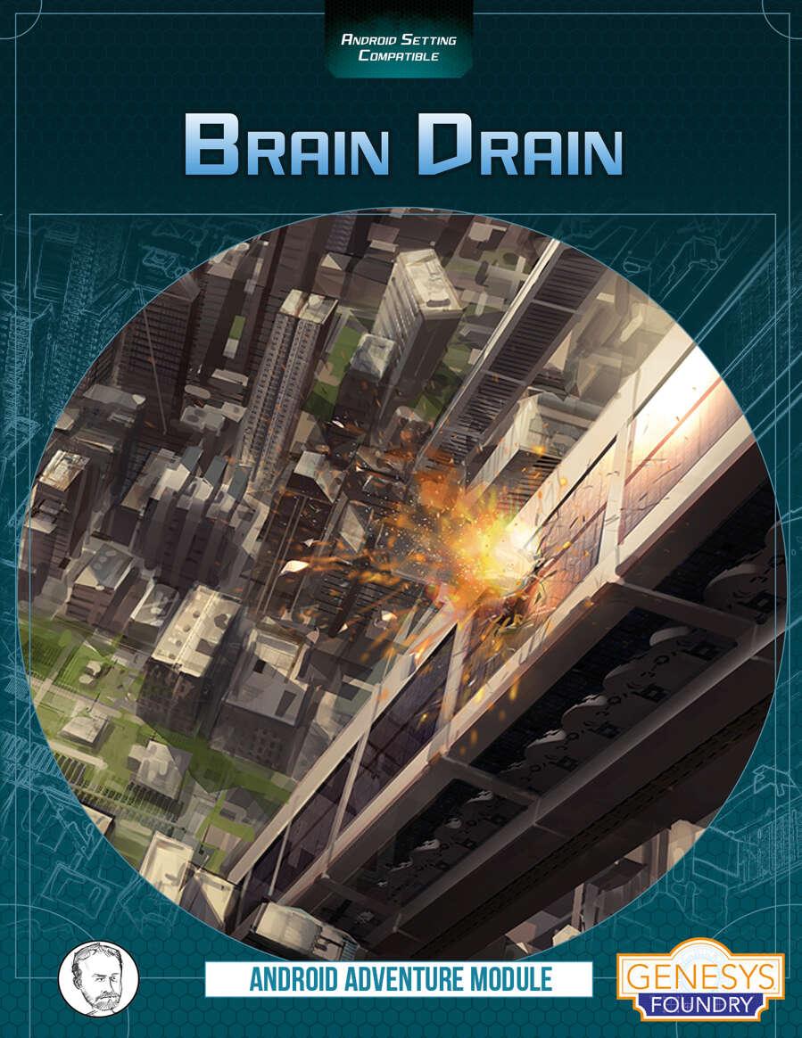 Brain Drain: Android Genesys Adventure - Fantasy Flight Games | Genesys  Foundry | DriveThruRPG com