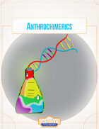 Anthrochimerics