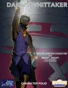 Ready....Fight! Micro-Supplement 02: Darius Whittaker