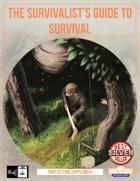 Survivalist's Guide To Survival