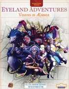 (GASP) Adventures in Eyeland - Visions in Æmber