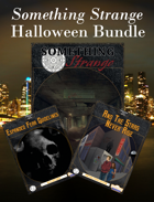 Something Strange Halloween Bundle [BUNDLE]